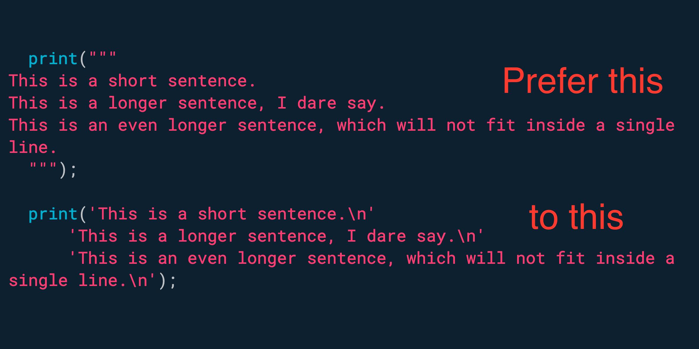使用多行字符串表示大块文本。