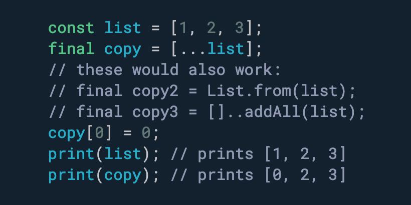 需要浅拷贝列表或集合吗? 使用扩展运算符。